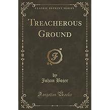 Treacherous Ground (Classic Reprint)
