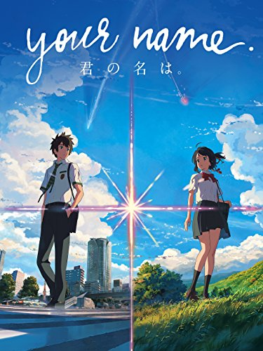 Your Name. (Original Japanese Version) (Best High School Romance Anime)