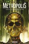 Metropolis, tome 3 par Lehman