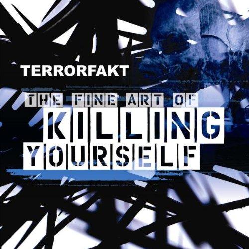 The Fine Art Of Killing Yourself - Yourself Fine Art