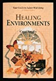 img - for Healing Environments: Your Guide to Indoor Well-Being book / textbook / text book