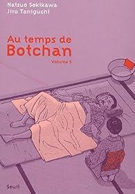 Au temps de Botchan, tome 5 : La mauvaise humeur de Soseki par Jirô Taniguchi