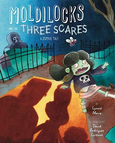 Three Bears Halloween Book (Moldilocks and the Three Scares: A Zombie)
