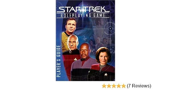 star trek roleplaying game player s guide mathew colville kenneth rh amazon com Star Trek Role-Playing Game Characters Star Trek RPG Books