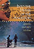 Into the House of the Ancestors, Karl Maier, 047113547X