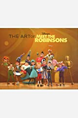 The Art of Meet the Robinsons Hardcover