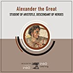 Alexander the Great: Student of Aristotle, Descendant of Heroes | in60Learning