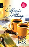 img - for Coffee In The Morning: Anything You Can Do.\Having It All (Harlequin Signature Select) book / textbook / text book