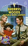 Natural Born Lawman, Sherryl Woods, 0373242166
