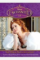Enchanted Official Movie Storybook (Disney Movie Storybook) Paperback
