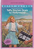 Taffy Sinclair Goes to Hollywood, Betsy Haynes, 0553158198