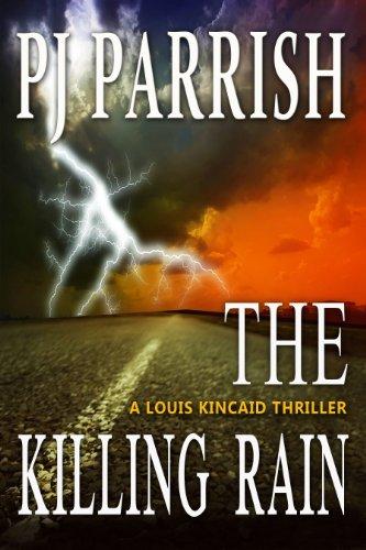 Book: A Killing Rain (Louis Kincaid 6) by PJ Parrish