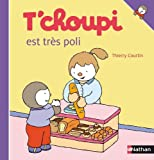 """Afficher """"T'choupi est très poli"""""""