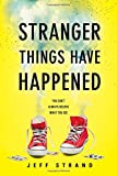 img - for Stranger Things Have Happened book / textbook / text book