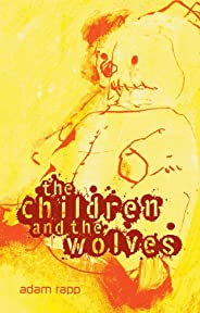 The Children and the Wolves (English Edition)