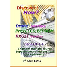 Drone Interface 4: Training materials for engineer (Discover! How? Book 15)