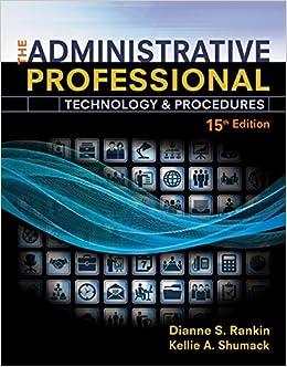 The administrative professional technology procedures spiral the administrative professional technology procedures spiral bound version dianne rankin kellie shumack 9781305581166 books amazon fandeluxe Images