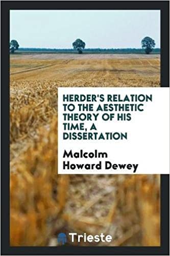 Herder's Relation to the Aesthetic Theory of His Time, A