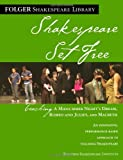 img - for Shakespeare Set Free: Teaching Romeo & Juliet, Macbeth & Midsummer Night (Folger Shakespeare Library) book / textbook / text book