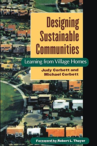 Designing Sustainable Communities: Learning From Village Homes (Best Planned Communities In America)