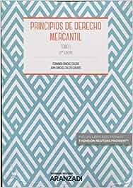 Principios de derecho mercantil. Tomo I (Manuales): Amazon