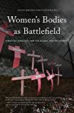 Women's Bodies as Battlefield: Christian Theology and the Global War on Women