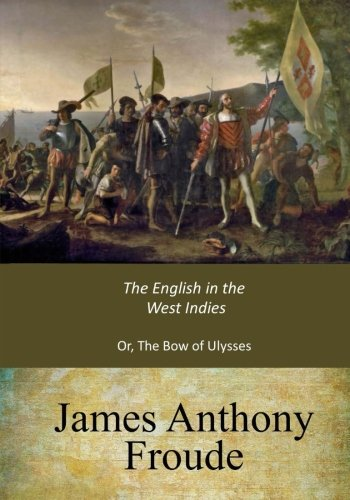 Read Online The English in the West Indies ebook