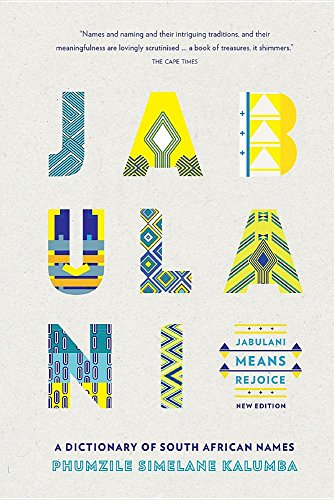 Books : Jabulani Means Rejoice: A Dictionary of South African Names