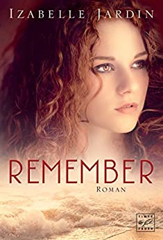Remember (German Edition) by [Jardin, Izabelle]