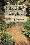 Miss Quinn's Quandary, Shirley Marks, 1477811818