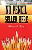 img - for No Pencil Seller Here book / textbook / text book