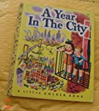img - for A Year in the City (Little Golden Book/LGB #48) book / textbook / text book