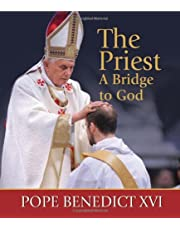 The Priest, a Bridge to God: Inspiration and Encouragement for Priest and Seminarians