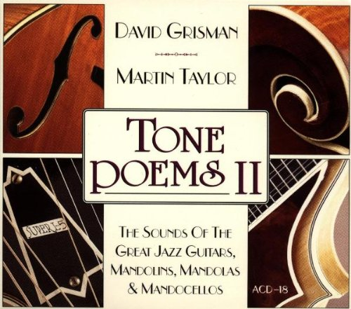 Tone Poems II: The Sounds of the Great Jazz Guitars, Mandolins, Mandolas & Mandocellos by Acoustic Disc