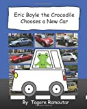 Eric Boyle the Crocodile Chooses a New Car, Tagore Ramoutar, 1907837035