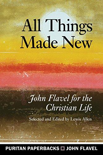 All Things Made New (Puritan Paperbacks)