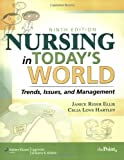 Nursing in Today's World: Trends, Issues, and Management (Point (Lippincott Williams & Wilkins))