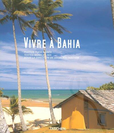 Vivre à Bahia
