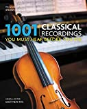 img - for 1001 Classical Recordings You Must Hear Before You Die book / textbook / text book