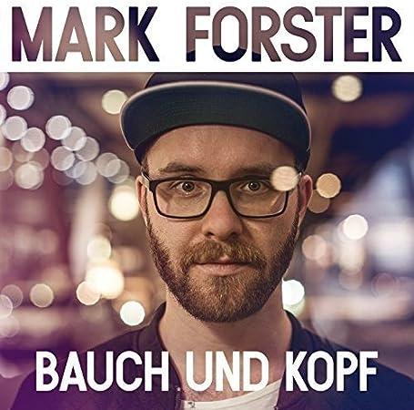 Mark forster bauch und kopf single