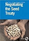 img - for Negotiating the Seed Treaty (Practical Action Working Papers) by Stuart Coupe (1999-01-01) book / textbook / text book