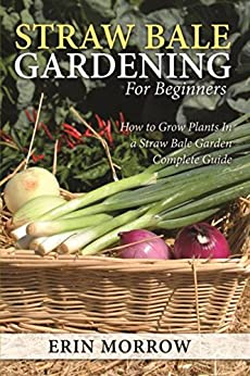 Straw Bale Gardening Beginners Complete ebook product image