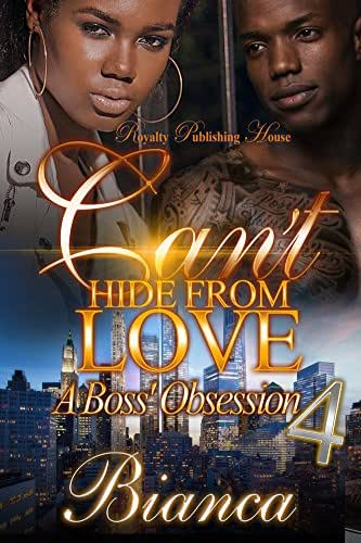 Can't Hide From Love 4: A Boss' Obsession