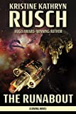 The Runabout: A Diving Novel (The Diving Series Book 6) Kindle Edition by Kristine Kathryn Rusch (Author)