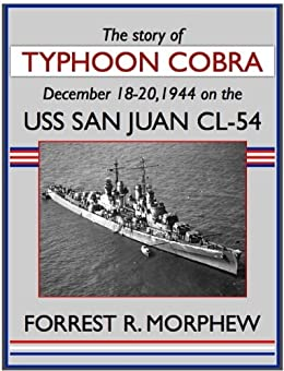 Typhoon Cobra on the USS San Juan CL-54 with The Third
