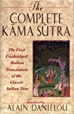 img - for The Complete Kama Sutra: The First Unabridged Modern Translation of the Classic Indian Text book / textbook / text book