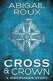 Cross & Crown (A Sidewinder Story) (Volume 2)