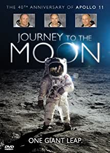 Journey to the Moon: The 40th Anniversary of Apollo 11