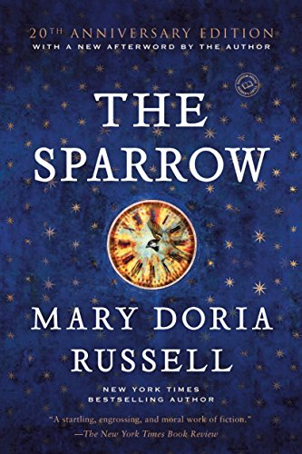 The Sparrow: A Novel (The Sparrow Series) by Ballantine Books