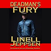 Deadman's Fury: The Deadman Series, Book 2 | Linell Jeppsen